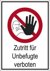 "Selbstklebendes Verbotsschild ""Unbefugte verboten"" Unbefugte verboten, Kombischild"