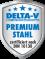 DELTA-V Premium Stahl